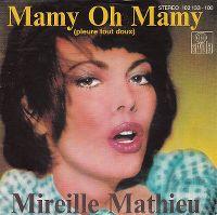 Cover Mireille Mathieu - Mamy oh mamy (pleure tout doux)