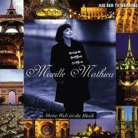 Cover Mireille Mathieu - Meine Welt ist die Musik