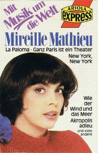 Cover Mireille Mathieu - Mit Musik um die Welt