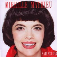 Cover Mireille Mathieu - Nah bei Dir