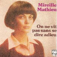 Cover Mireille Mathieu - On ne vit pas sans se dire adieu