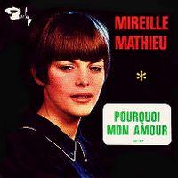 Cover Mireille Mathieu - Pourquoi mon amour