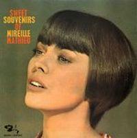 Cover Mireille Mathieu - Sweet Souvenirs Of Mireille Mathieu