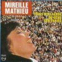 Cover Mireille Mathieu - Trois milliards de gens sur terre