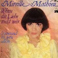 Cover Mireille Mathieu - Wenn die Liebe nicht wär
