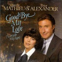 Cover Mireille Mathieu & Peter Alexander - Good-Bye My Love (Verzeih My Love)