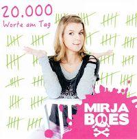 Cover Mirja Boes - 20.000 Worte am Tag