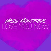 Cover Miss Montreal - Love You Now