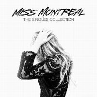 Cover Miss Montreal - The Singles Collection