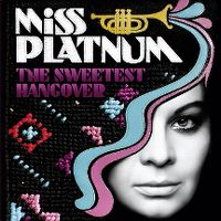 Cover Miss Platnum - The Sweetest Hangover
