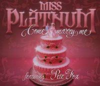 Cover Miss Platnum feat. Pete Fox - Come Marry Me