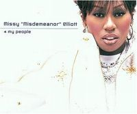 "Cover Missy ""Misdemeanor"" Elliott - 4 My People"