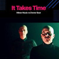 Cover Mister Music vs. Doctor Beat - It Takes Time