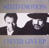 Cover Mixed Emotions - I Never Give Up