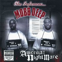 Cover Mobb Deep - Amerikaz Nightmare