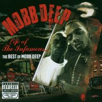 Cover Mobb Deep - Life Of The Infamous... The Best Of Mobb Deep