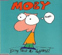 Cover Moby - Bring Back My Happiness