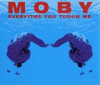Cover Moby - Everytime You Touch Me
