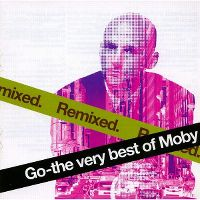 Cover Moby - Go - The Very Best Of Moby Remixed