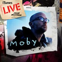 Cover Moby - iTunes Live From Montreal