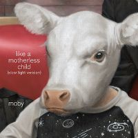 Cover Moby - Like A Motherless Child