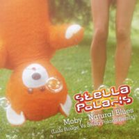 Cover Moby - Natural Blues (Lulu Rouge vs. Stella Polaris Remix)