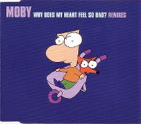 Cover Moby - Why Does My Heart Feel So Bad?