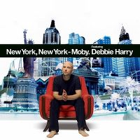 Cover Moby feat. Debbie Harry - New York, New York