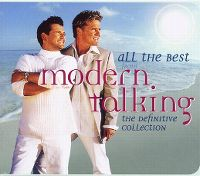 Cover Modern Talking - All The Best From Modern Talking - The Definitive Collection