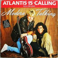 Cover Modern Talking - Atlantis Is Calling (S.O.S. For Love)