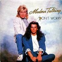 Cover Modern Talking - Don't Worry