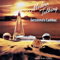 Cover Modern Talking - Geronimo's Cadillac