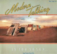 Cover Modern Talking - In 100 Years...