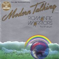 Cover Modern Talking - Romantic Warriors