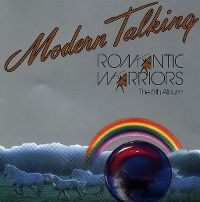 Cover Modern Talking - Romantic Warriors
