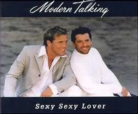 Cover Modern Talking - Sexy Sexy Lover