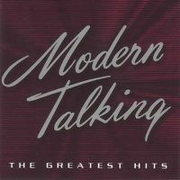 Cover Modern Talking - The Greatest Hits Of Modern Talking