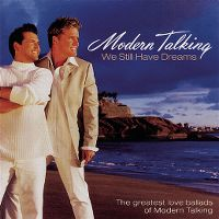 Cover Modern Talking - We Still Have Dreams