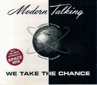 Cover Modern Talking - We Take The Chance