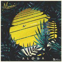 Cover Møme feat. Merryn Jeann - Aloha