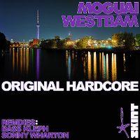 Cover Moguai & Westbam - Original Hardcore