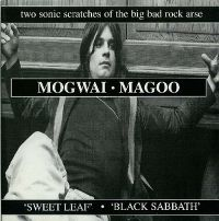 Cover Mogwai / Magoo - Sweet Leaf / Black Sabbath
