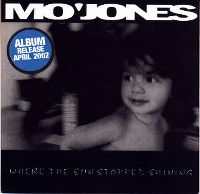 Cover Mo'Jones - Where The Sun Stopped Shining