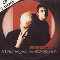 Cover Monaco - What Do You Want From Me?