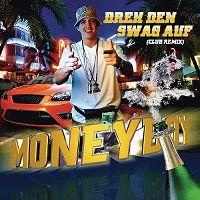 Cover Money Boy - Dreh den Swag auf