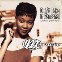 Cover Monica - Don't Take It Personal (Just One Of Dem Days)