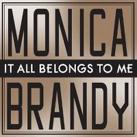 Cover Monica / Brandy - It All Belongs To Me
