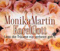 Cover Monika Martin & Karel Gott - Lass die Träume nie verloren geh'n