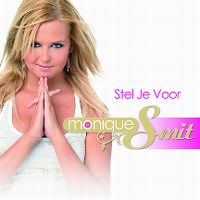Cover Monique Smit - Stel je voor
