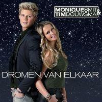 Cover Monique Smit & Tim Douwsma - Dromen van elkaar
